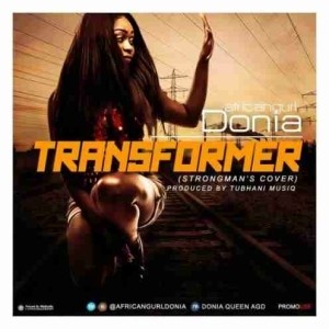 Donia - Transformer (Strongman Cover) (Mixed by DOB Music)